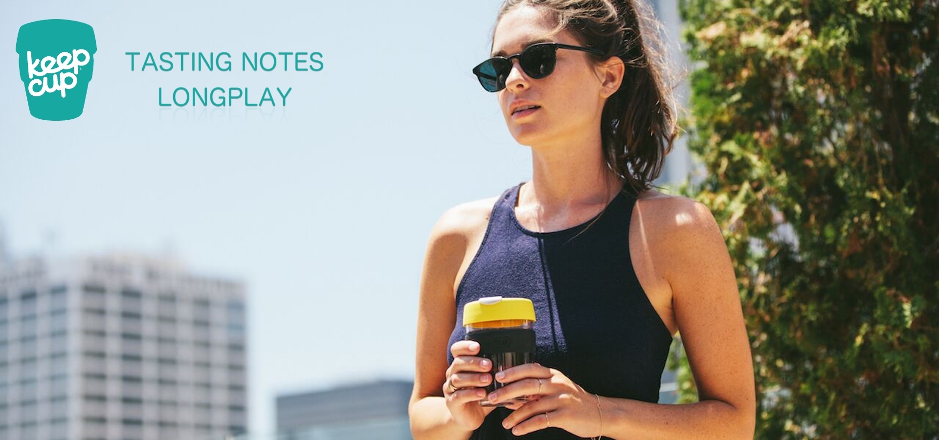 Do you want the best KeepCup? So go with LongPlay.